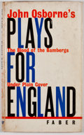 Books:First Editions, John Osborne. Plays For England. London: Faber and Faber,[1963]. First edition, first printing. Octavo. Publisher's...