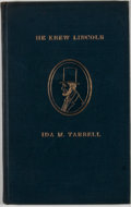 Books:First Editions, Ida M. Tarbell. He Knew Lincoln. New York: McClure,Phillips, 1907. First edition. Octavo. Publisher's binding. ...