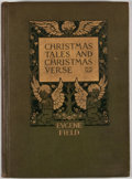 Books:First Editions, Eugene Field. Christmas Tales and Christmas Verse. New York:Charles Scribner's Sons, 1912. First edition. Octavo. P...