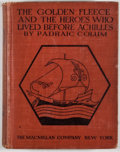 Books:Children's Books, [Willy Pogany, illustrator]. Padraic Colum. The Golden Fleece andthe Heroes Who Lived Before Achilles. New York: Macmillan,...