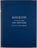 Books:First Editions, Pat M. Neff, et al. Monuments Erected by the State of Texas toCommemorate the Centenary of Texas Independence. ...