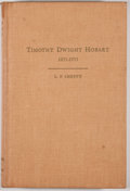 Books:Signed Editions, L. F. Sheffy. INSCRIBED. The Life and Times of Timothy Dwight Hobart 1855-1935. Canyon: Panhandle-Plains Historical ...
