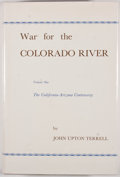 Books:First Editions, John Upton Terrell. War for the Colorado River. Glendale:Arthur H. Clark, 1965. First edition. Two octavo volumes. ...(Total: 2 Items)