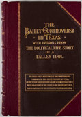 Books:First Editions, William A. Cocke. The Bailey Controversy in Texas with Lessonsfrom the Political Life-Story of a Fallen Idol. San A...(Total: 2 Items)