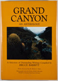 Books:First Editions, Bruce Babbitt [editor]. Grand Canyon: An Anthology.Flagstaff: Northland Press, [1981]. Second printing. Octavo....