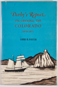 Books:First Editions, Odie B. Faulk [editor]. Derby's Report on Opening the Colorado1850-1851. First edition. Octavo. Publisher's binding...