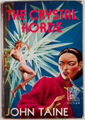 Books:First Editions, John Taine. The Crystal Horde. Reading: Fantasy Press, 1952.First edition, first printing. Octavo. Publisher's bind...