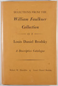 Books:First Editions, [William Faulkner]. Two Faulkner Related First Editions, including:Robert W. Hamblin & Louis Daniel Brodsky. Select... (Total:2 Items)