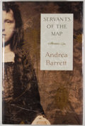 Books:Signed Editions, Andrea Barrett. SIGNED. Servants of the Map. New York London: W. W. Norton & Company, [2001]. First edition, first p...