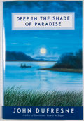 Books:Signed Editions, John Dufresne. SIGNED. Deep in the Shade of Paradise. New York London: W. W. Norton & Company, [2002]. First edition...