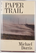 Books:Signed Editions, Michael Dorris. SIGNED. Paper Trail. Essays. [New York]: HarperCollins Publishers, [1994]. First edition, first ...