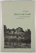 Books:Signed Editions, Julie Agoos. SIGNED. Above the Land. Foreword by James Merrill. New Haven and London: Yale University Press, [1987]....