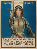 "Movie Posters:War, World War I Propaganda Poster (US Treasury Department, 1918). ""Joanof Arc Saved France"" War Saving Stamps Poster (29.25"" X ..."