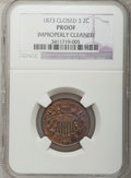 Proof Two Cent Pieces, 1873 2C Closed 3 -- Improperly Cleaned -- NGC Details. Proof....