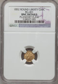 California Fractional Gold, 1852 50C Liberty Round 50 Cents, BG-401, R.3,--Planchet Flaw--NGCDetails. Unc. NGC Census: (0/9). PCGS Population (5/81). ...