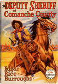 Books:Science Fiction & Fantasy, Edgar Rice Burroughs. The Deputy Sheriff of Comanche County. Tarzana: Edgar Rice Burroughs, Inc., [1940]. First ...
