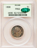 Proof Liberty Nickels: , 1898 5C PR62 PCGS. CAC. PCGS Population (16/371). NGC Census:(6/317). Mintage: 1,795. Numismedia Wsl. Price for problem fr...