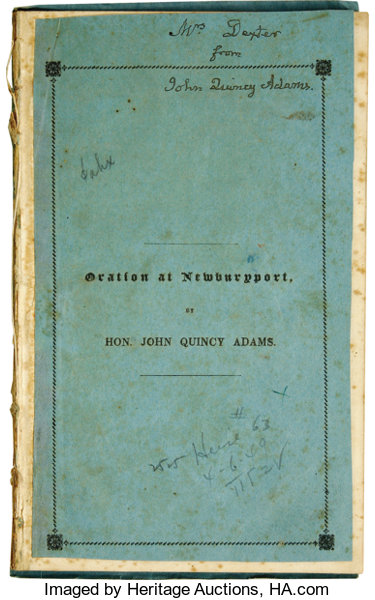 John Quincy Adams Signed 1837 Independence Day Speech