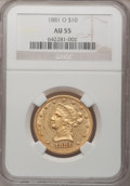 Liberty Eagles, 1881-O $10 AU55 NGC. Variety 1....