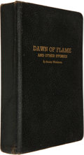 Books:Science Fiction & Fantasy, Stanley Weinbaum. Dawn of Flame and Other Stories. Jamaica, NY: Ruppert Printing Service, 1936. First edition, C...
