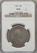 Early Half Dollars: , 1795 50C 2 Leaves VG8 NGC. NGC Census: (71/710). PCGS Population(145/1055). Mintage: 299,680. Numismedia Wsl. Price for pr...