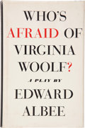 Books:Signed Editions, Edward Albee. Who's Afraid of Virginia Woolf? New York:Atheneum, 1962. First edition, first printing. Inscribed b...