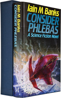 Iain M. Banks. Consider Phlebas. London: Macmillan, [1987]. First edition, number 12
