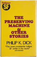 Books:Science Fiction & Fantasy, Philip K. Dick. The Preserving Machine & Other Stories. London: Victor Gollancz, 1971. First British edition. Publis...
