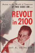 Books:Science Fiction & Fantasy, Robert A. Heinlein. Revolt in 2100. Chicago, Shasta Publishers, [ 1954]. Second printing. Inscribed by Forrest J A...
