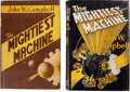 Books:Signed Editions, John W. Campbell, Jr. The Mightiest Machine. Providence,Rhode Island: Hadley Publishing Company, [n.d., 1947]. Firs...(Total: 2 Items)