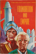 Books:Science Fiction & Fantasy, Isaac Asimov: Foundation and Empire. New York: Gnome Press,1952. First edition, first state. Inscribed by the aut...