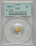 California Fractional Gold: , 1880/76 25C Indian Round 25 Cents, BG-885, R.3, MS63 PCGS. PCGSPopulation (52/82). NGC Census: (3/9). (#10746)...