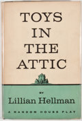 Books:First Editions, Lillian Hellman. Toys in the Attic. New York: Random House,[1960]. First edition, first printing. Octavo. Publi...