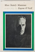 Books:First Editions, Eugene O'Neill. More Stately Mansions. New Haven: YaleUniversity Press, 1964. First edition, first printing. Octavo...