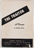 Books:First Editions, Herman Wouk. The Traitor. New York: Samuel French, [1949].First edition, first printing. Octavo. Publisher's bindin...