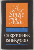 Books:First Editions, Christopher Isherwood. A Single Man. New York: Simon andSchuster, 1964. First edition, first printing. Octavo. Publ...