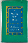 Books:First Editions, Christopher Isherwood. A Meeting by the River. New York:Simon and Schuster, [1967]. First edition, first printi...
