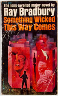 Books:First Editions, Ray Bradbury. Something Wicked This Way Comes. [New York]:Bantam, [1963]. First paperback edition, first printing. ...