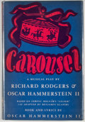Books:First Editions, Richard Rodgers and Oscar Hammerstein II. Carousel. NewYork: Knopf, 1946. First edition, first printing. Octavo...