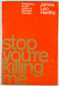 Books:First Editions, James Leo Herlihy. Stop, You're Killing Me. New York: Simonand Schuster, [1970]. First edition, first printing. Oct...
