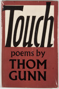 Books:First Editions, Thom Gunn. Touch. London: Faber & Faber, [1967]. Firstedition, first printing. Octavo. Publisher's binding and ...