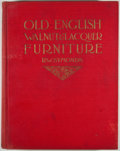 Books:First Editions, R. W. Symonds. Old English Walnut & Lacquer Furniture.New York: Robert M. McBride, 1923. First edition. Quarto....