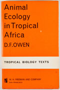Books:First Editions, D. F. Owen. Animal Ecology in Tropical Africa. SanFrancisco: W. H. Freeman, [1966]. First edition. Octavo.Publishe...