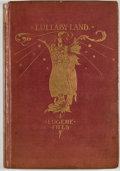 Books:Children's Books, Eugene Field. Lullaby Land: Songs of Childhood. New York:Charles Scribner's Sons, 1897. First American edition....