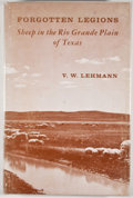 Books:Signed Editions, V. W. Lehmann. SIGNED by the illustrator, Jose Cisneros. Forgotten Legions: Sheep in the Rio Grande Plain of Texas...