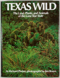 Books:First Editions, Richard Phelan. Texas Wild. New York: Sunrise, [1976]. Firstedition. Quarto. Publisher's binding and dust jacket. V...