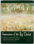 Books:First Editions, William A. Owens. Impressions of the Big Thicket. Austin:University of Texas Press, [1973]. First edition. Quarto. ...