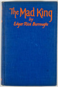 Books:First Editions, Edgar Rice Burroughs. The Mad King. Chicago: McClurg, 1926.First edition. Octavo. Publisher's binding. Minor wear t...
