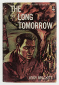 Books:Signed Editions, Leigh Brackett: The Long Tomorrow. New York: Doubleday,1955. First edition. Signed by author. Octavo. 222 pages...