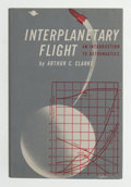 Books:First Editions, Arthur C. Clarke. Interplanetary Flight. An Introductionto Astronautics. New York: Harper & Brothers, [n.d.]. F...